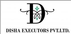 Disha Executors Pvt Ltd